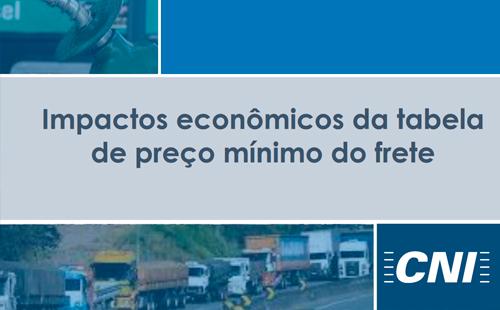 Impactos econômicos da tabela de preço mínimo do frete