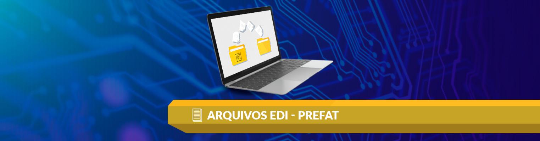 imagem do post Arquivos EDI - Prefat